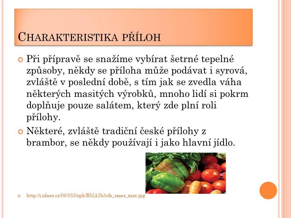 P OUŽITÉ ZDROJE http://www.vareni.cz/include/ir/mmm_obalky/1001262/1001262- 1341400956--c150xc150.jpg http://upload.wikimedia.org/wikipedia/commons/thumb/5/58/Kaninchenke ule_und_B%C3% http://static.prozeny.cz/images/stories/10_rijen/23/IMG_3288_upraveno.jp ghttp http://i.idnes.cz/09/053/sph/BMA2b5cfe_smes_mze.jpg Technologie příprava pokrmů II.
