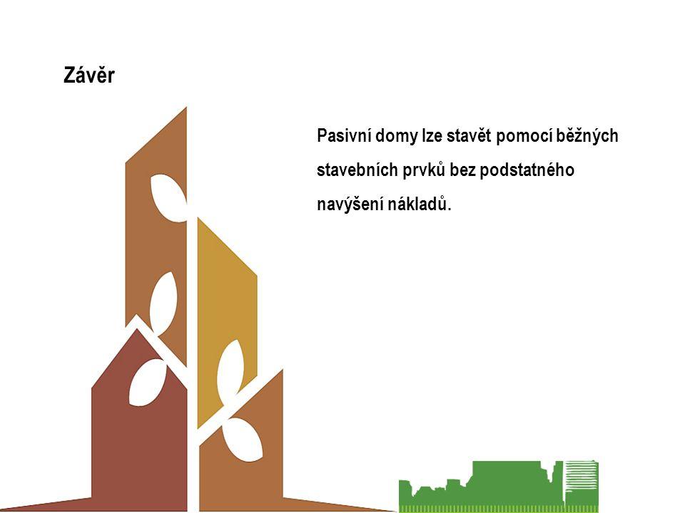 Pasivní domy lze stavět pomocí běžných stavebních prvků bez podstatného navýšení nákladů. Závěr