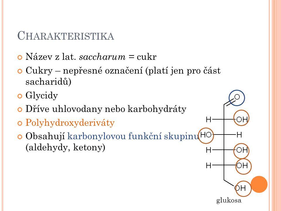 C HARAKTERISTIKA Název z lat.