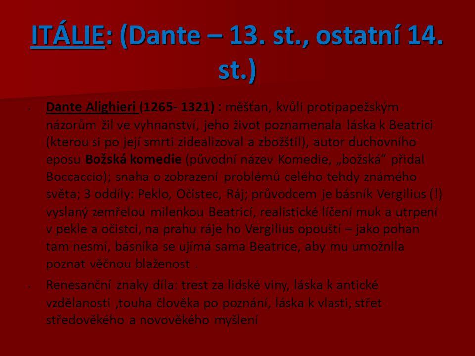 ITÁLIE: (Dante – 13.st., ostatní 14.