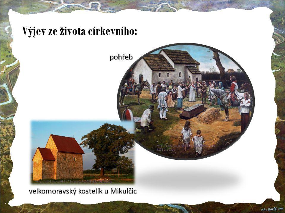 Výjev ze života církevního: http://nd03.jxs.cz/849/704/3c97a6b9a1_548 92831_o2.jpg http://nd03.jxs.cz/950/178/cdebad7e70_54892738_o2.jpg velkomoravský kostelík u Mikulčic pohřeb