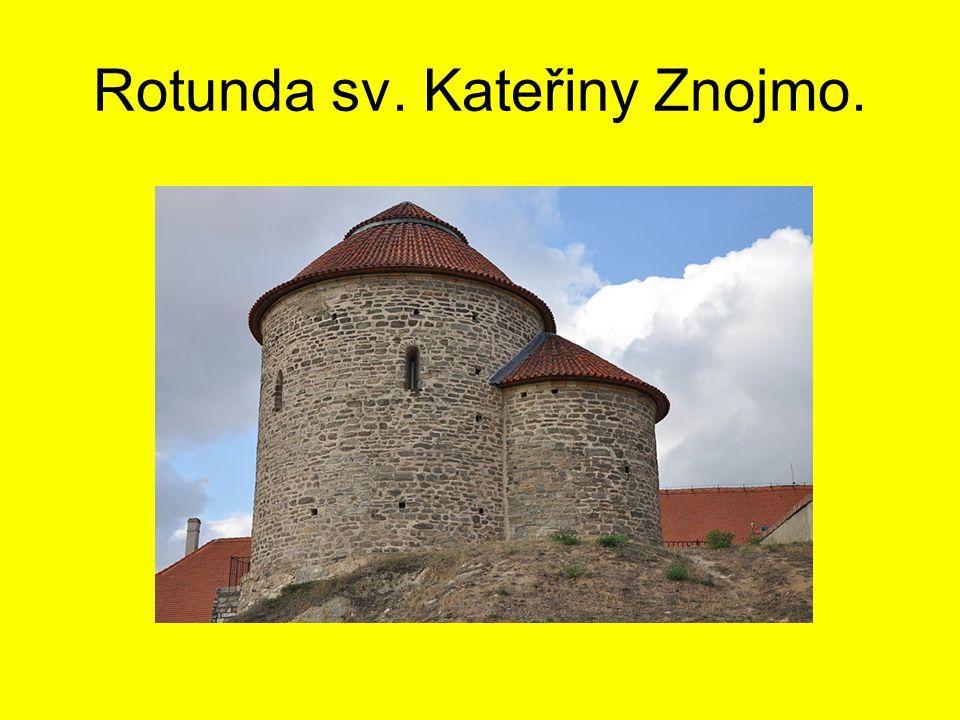 Rotunda sv. Kateřiny Znojmo.