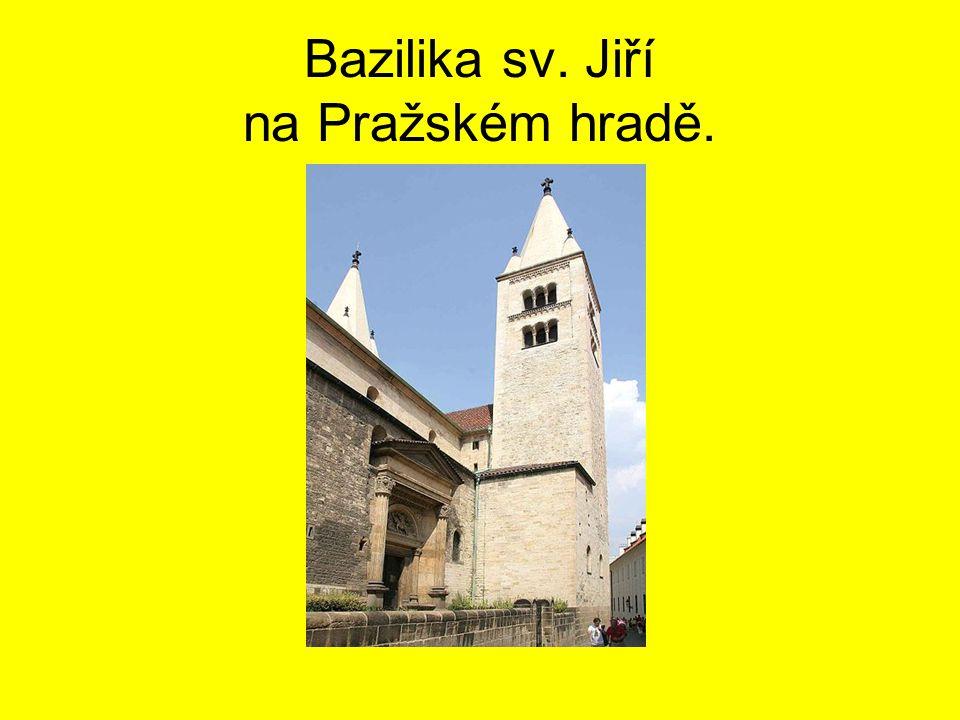 Bazilika sv. Jiří na Pražském hradě.