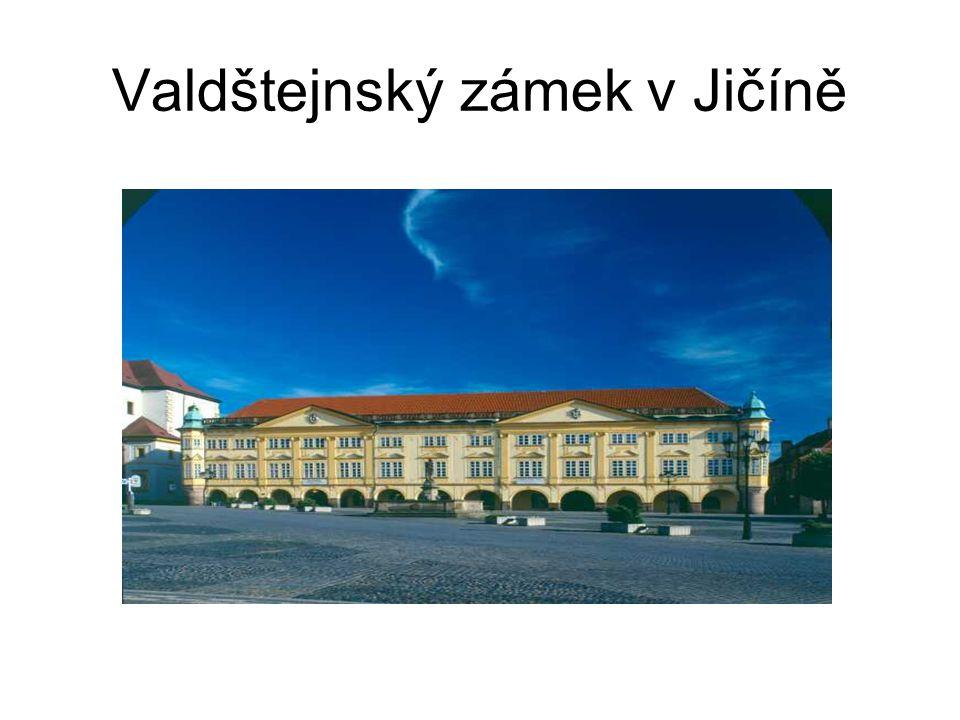 Valdštejnský zámek v Jičíně