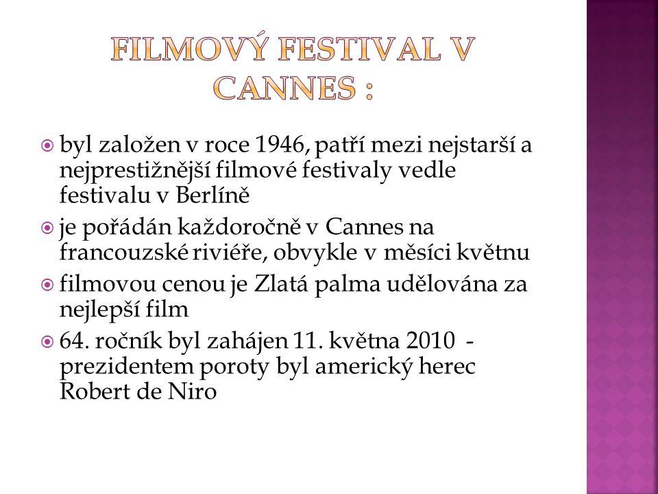  byl založen v roce 1946, patří mezi nejstarší a nejprestižnější filmové festivaly vedle festivalu v Berlíně  je pořádán každoročně v Cannes na fran