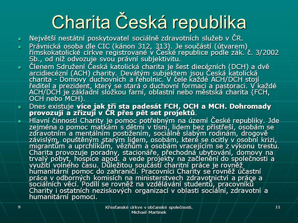 9 Křesťanské církve v občanské společnosti.