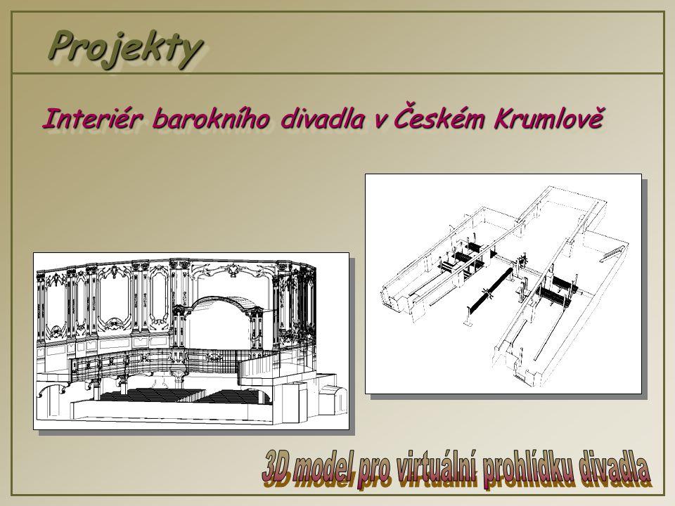 ProjektyProjekty Interiér barokního divadla v Českém Krumlově