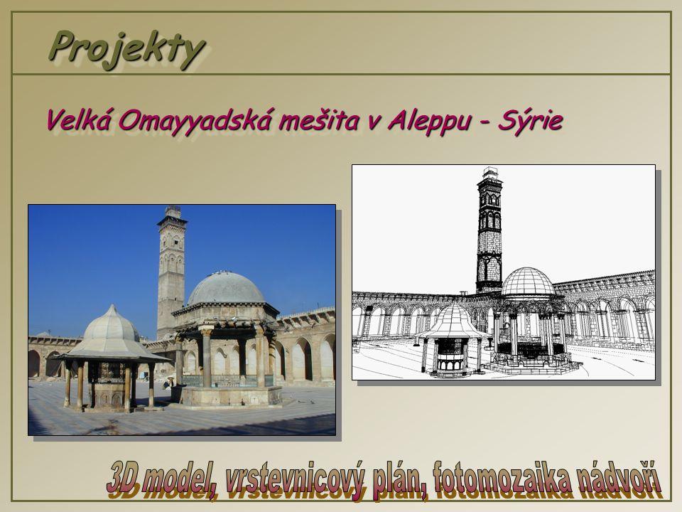 ProjektyProjekty Velká Omayyadská mešita v Aleppu - Sýrie