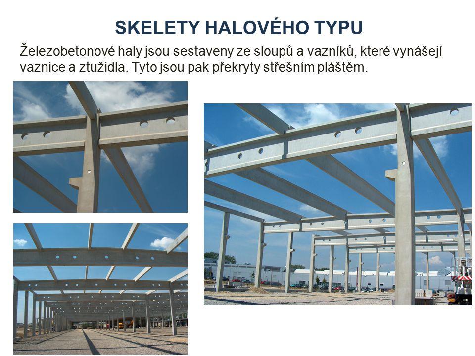 SKELETY HALOVÉHO TYPU Železobetonové haly jsou sestaveny ze sloupů a vazníků, které vynášejí vaznice a ztužidla.