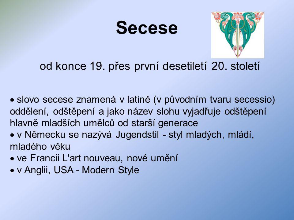 Secese  slovo secese znamená v latině (v původním tvaru secessio) oddělení, odštěpení a jako název slohu vyjadřuje odštěpení hlavně mladších umělců o
