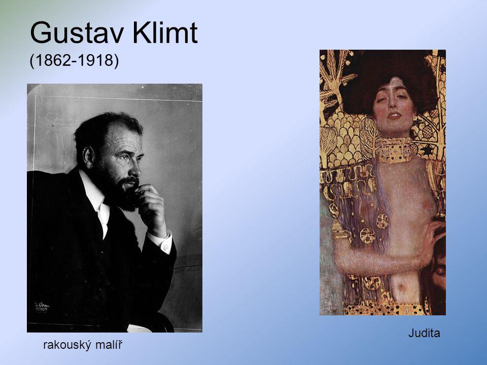 Gustav Klimt (1862-1918) rakouský malíř Judita
