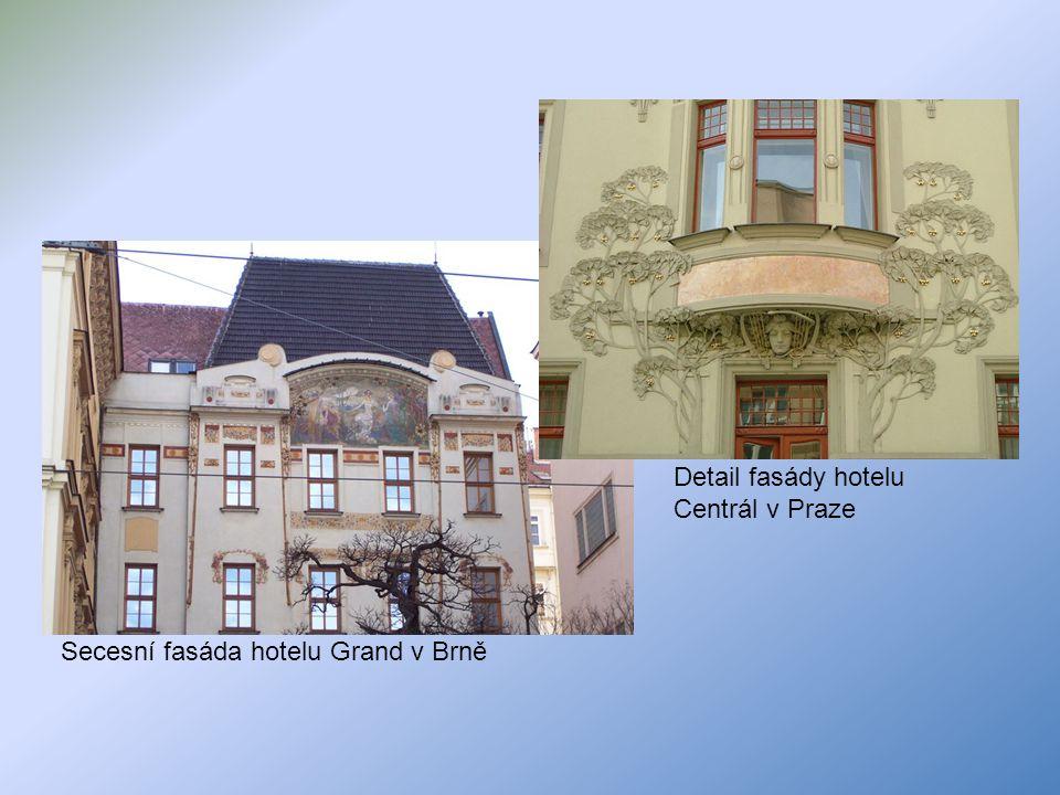 Secesní fasáda hotelu Grand v Brně Detail fasády hotelu Centrál v Praze