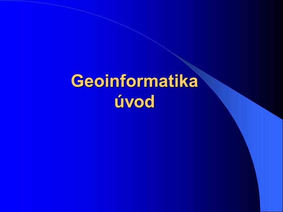 Geoinformatika úvod