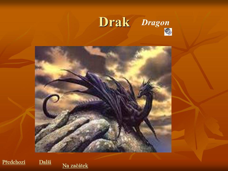 Drak Dragon PředchozíDalší Na začátek