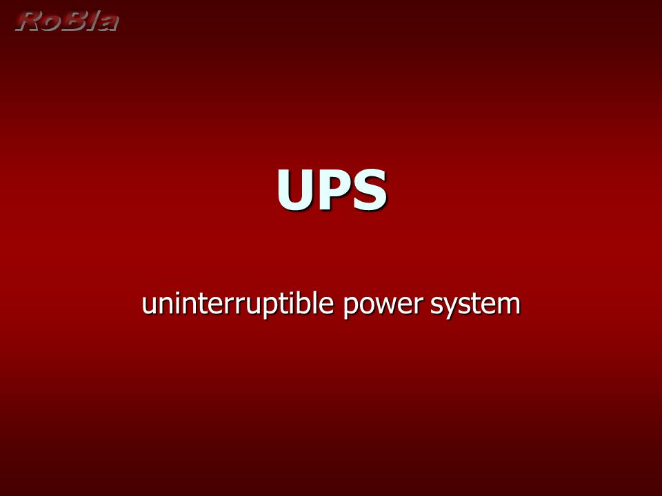 UPS uninterruptible power system