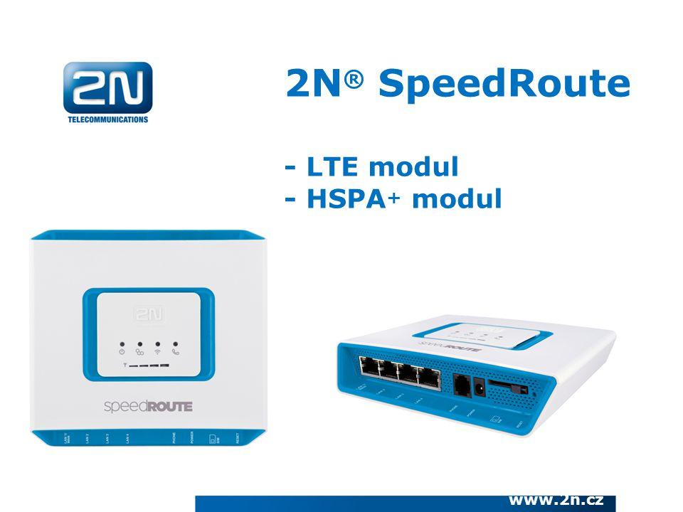 2N ® SpeedRoute - LTE modul - HSPA + modul www.2n.cz