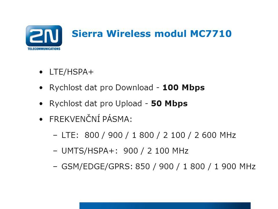 Sierra Wireless modul MC7710 LTE/HSPA+ Rychlost dat pro Download - 100 Mbps Rychlost dat pro Upload - 50 Mbps FREKVENČNÍ PÁSMA: –LTE: 800 / 900 / 1 80
