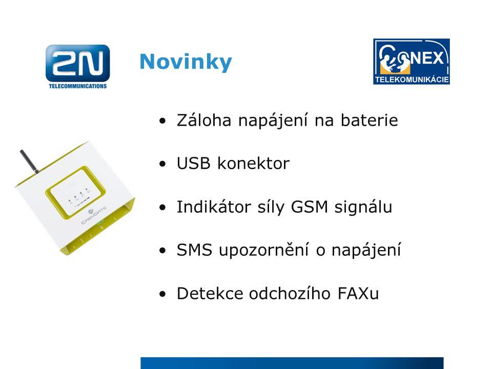Novinky Záloha napájení na baterie USB konektor Indikátor síly GSM signálu SMS upozornění o napájení Detekce odchozího FAXu