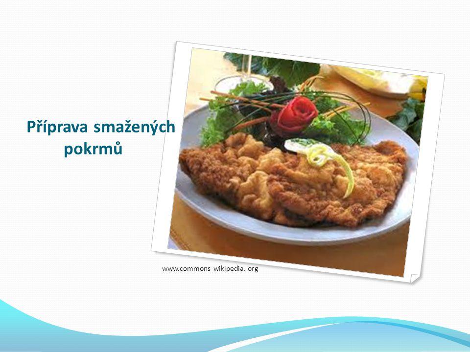 Charakteristika – vhodná masa smažení se řadí do minutkových úprav ke smažení nejčastěji používáme: Vepřová kýta, pečeně, krkovička Telecí kýta, karé Mletá masa Drůbež – kuřata – čtvrtky (s kostí) – porce Kuřecí prsa, Krůtí prsa Ryby sladkovodní, mořské Vnitřnosti: Vepř.
