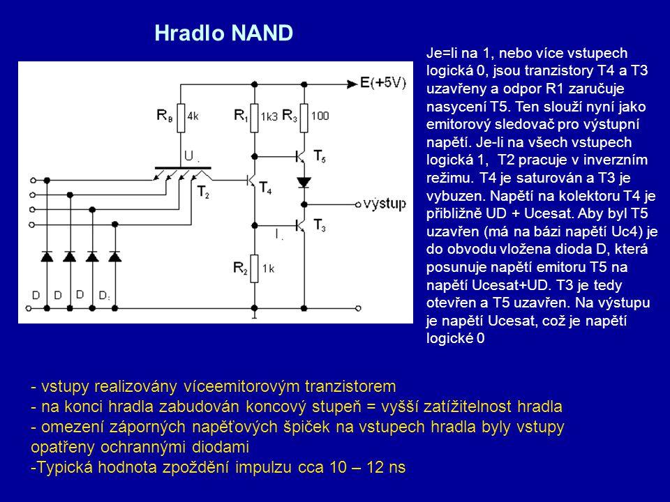 Hradlo NAND - vstupy realizovány víceemitorovým tranzistorem - na konci hradla zabudován koncový stupeň = vyšší zatížitelnost hradla - omezení záporný