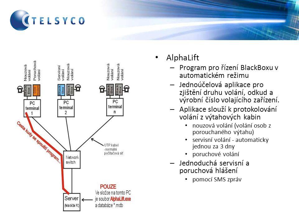 AlphaLift – Program pro řízení BlackBoxu v automatickém režimu – Jednoúčelová aplikace pro zjištění druhu volání, odkud a výrobní číslo volajícího zařízení.