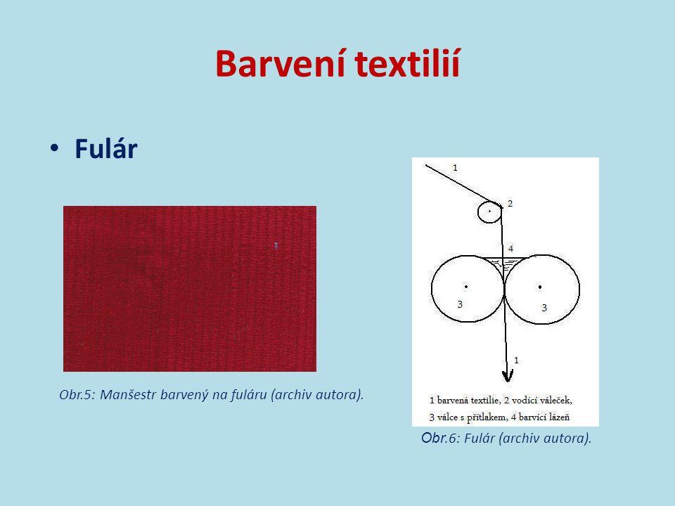 Barvení textilií Barví se:  vlákna  příze  plošné textilie  hotové výrobky [1] Posuzuje se:  barevný odstín  stálost při praní  stálost na světle  stálost na působení potu  stálost při žehlení [1]