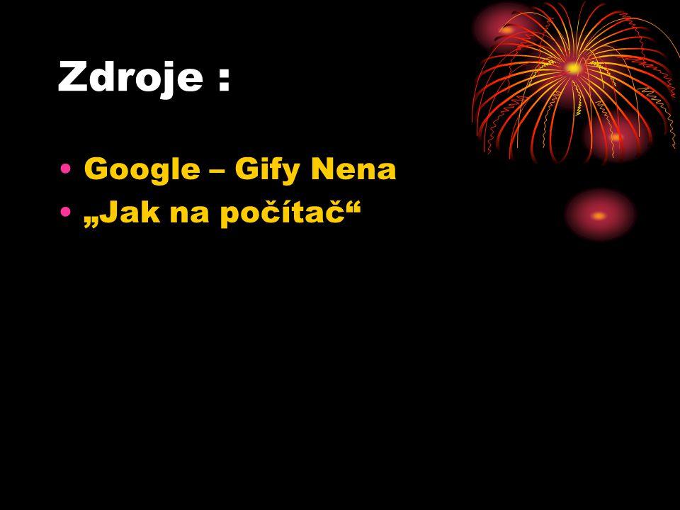 """Zdroje : Google – Gify Nena """"Jak na počítač"""""""