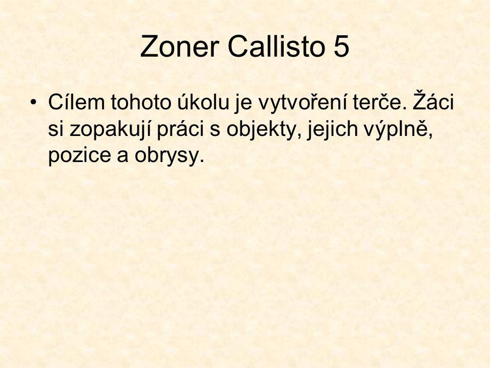 Zoner Callisto 5 Cílem tohoto úkolu je vytvoření terče.