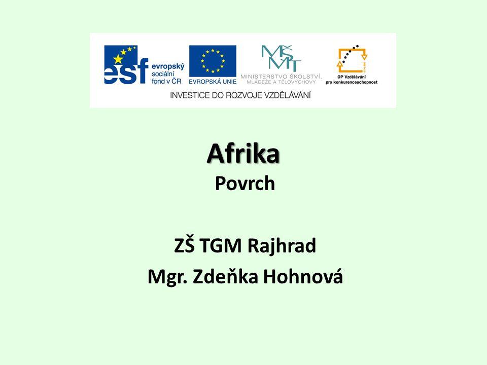Afrika Povrch ZŠ TGM Rajhrad Mgr. Zdeňka Hohnová