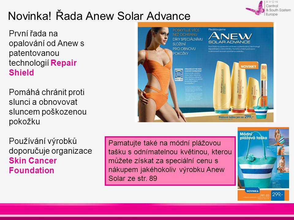 Novinka! Řada Anew Solar Advance První řada na opalování od Anew s patentovanou technologií Repair Shield Pomáhá chránit proti slunci a obnovovat slun