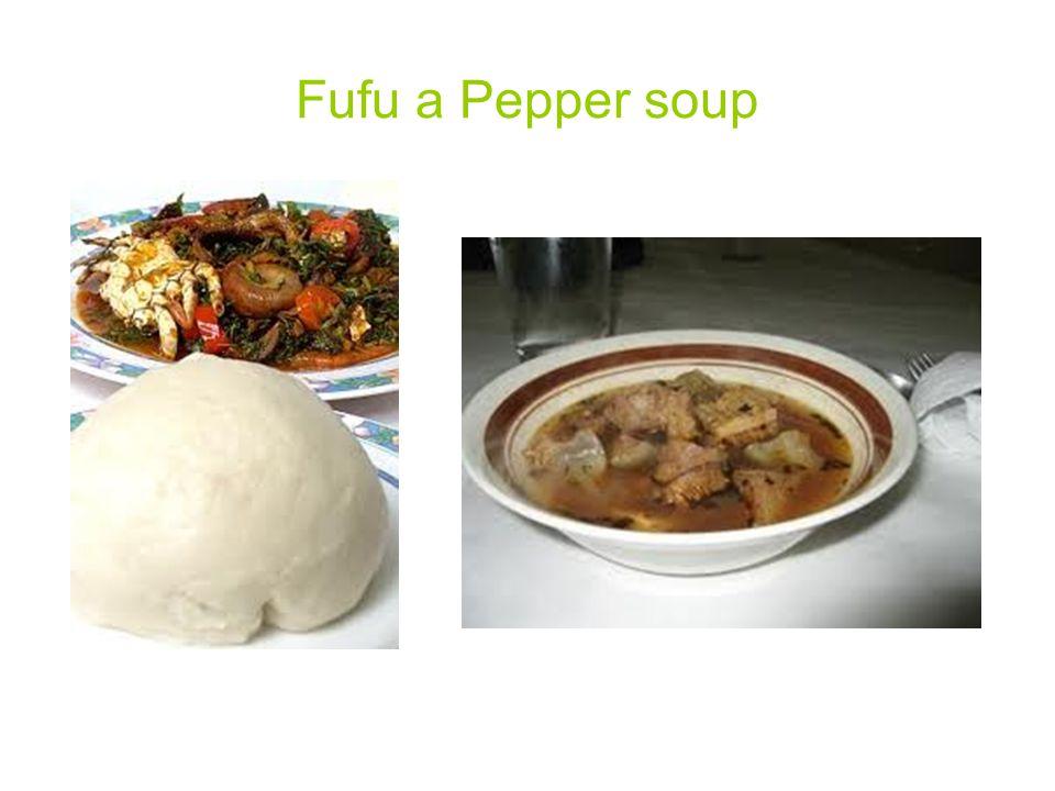 Fufu a Pepper soup