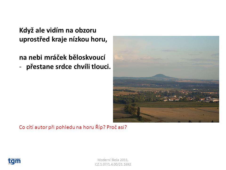 Moderní škola 2011, CZ.1.07/1.4.00/21.1692 Oblaka letí v klasech zralých a koně dupou po maštalích.