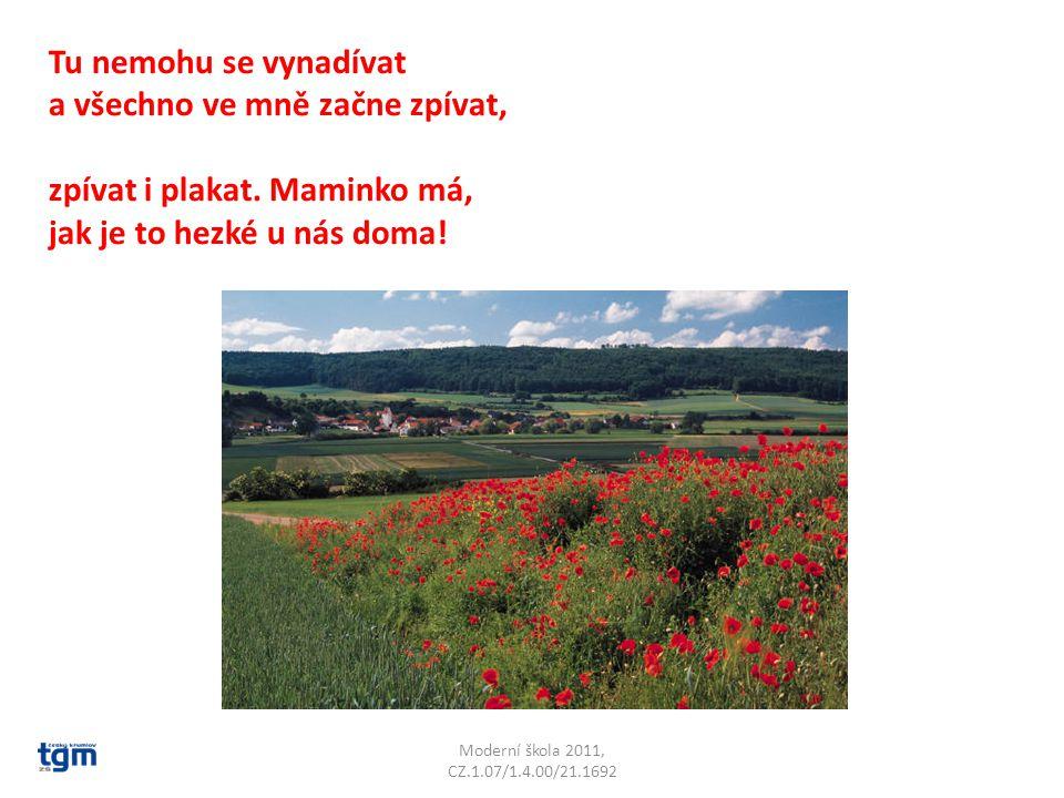 Moderní škola 2011, CZ.1.07/1.4.00/21.1692 Na jakou krajinu se chceš dívat.