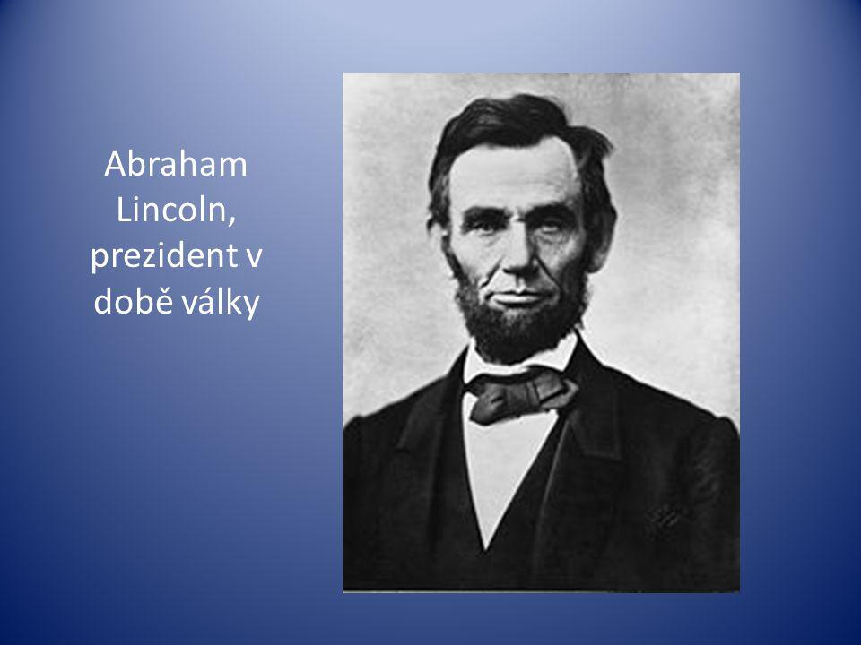 Abraham Lincoln, prezident v době války