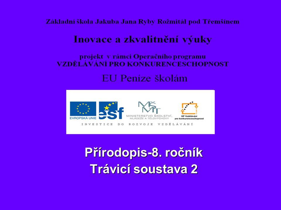 Přírodopis-8. ročník Trávicí soustava 2