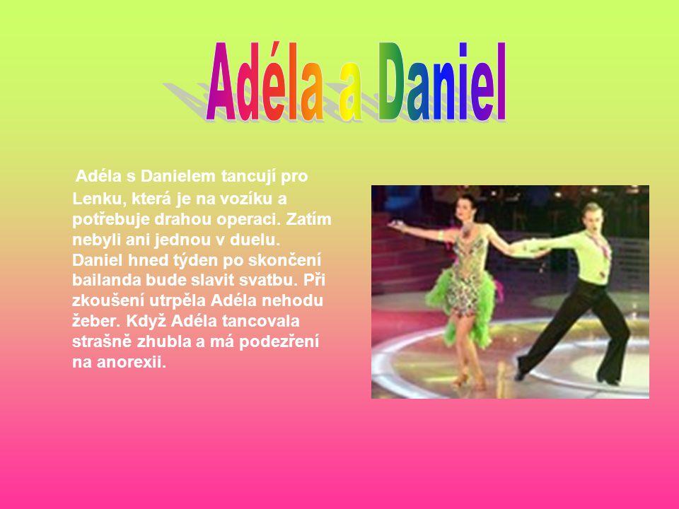 Adéla s Danielem tancují pro Lenku, která je na vozíku a potřebuje drahou operaci. Zatím nebyli ani jednou v duelu. Daniel hned týden po skončení bail