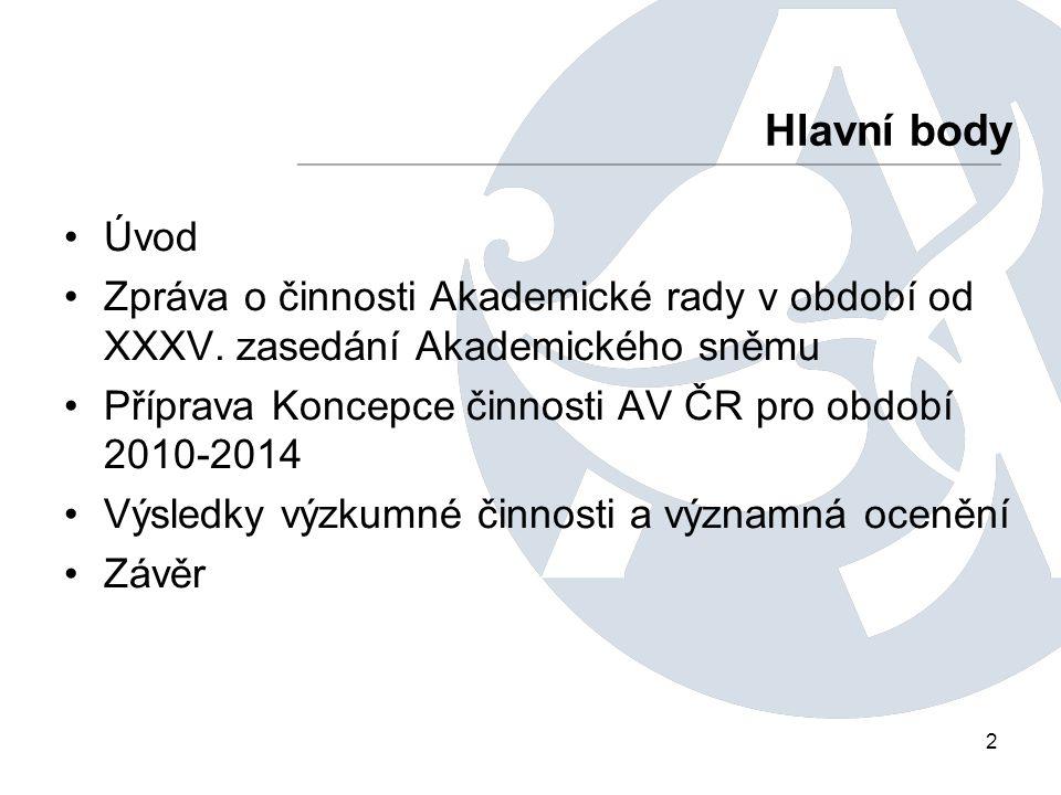 2 Úvod Zpráva o činnosti Akademické rady v období od XXXV.