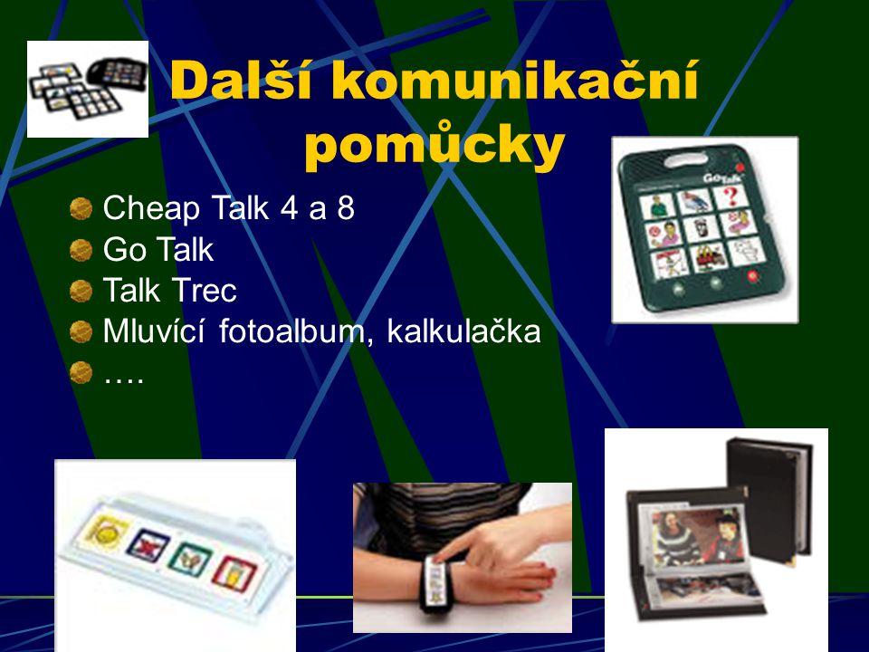 Další komunikační pomůcky Cheap Talk 4 a 8 Go Talk Talk Trec Mluvící fotoalbum, kalkulačka ….