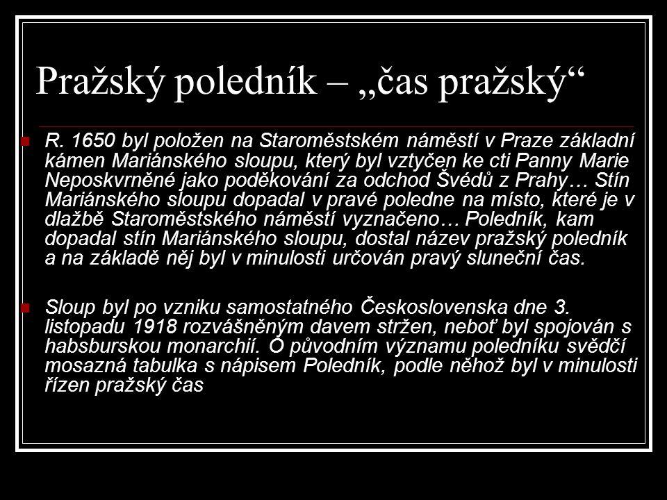 R. 1650 byl položen na Staroměstském náměstí v Praze základní kámen Mariánského sloupu, který byl vztyčen ke cti Panny Marie Neposkvrněné jako poděkov