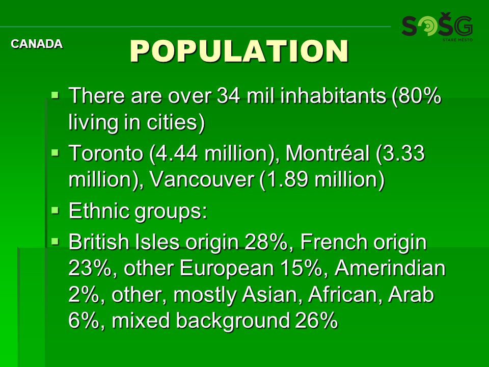  Canadians are proud of their multicultural heritage.