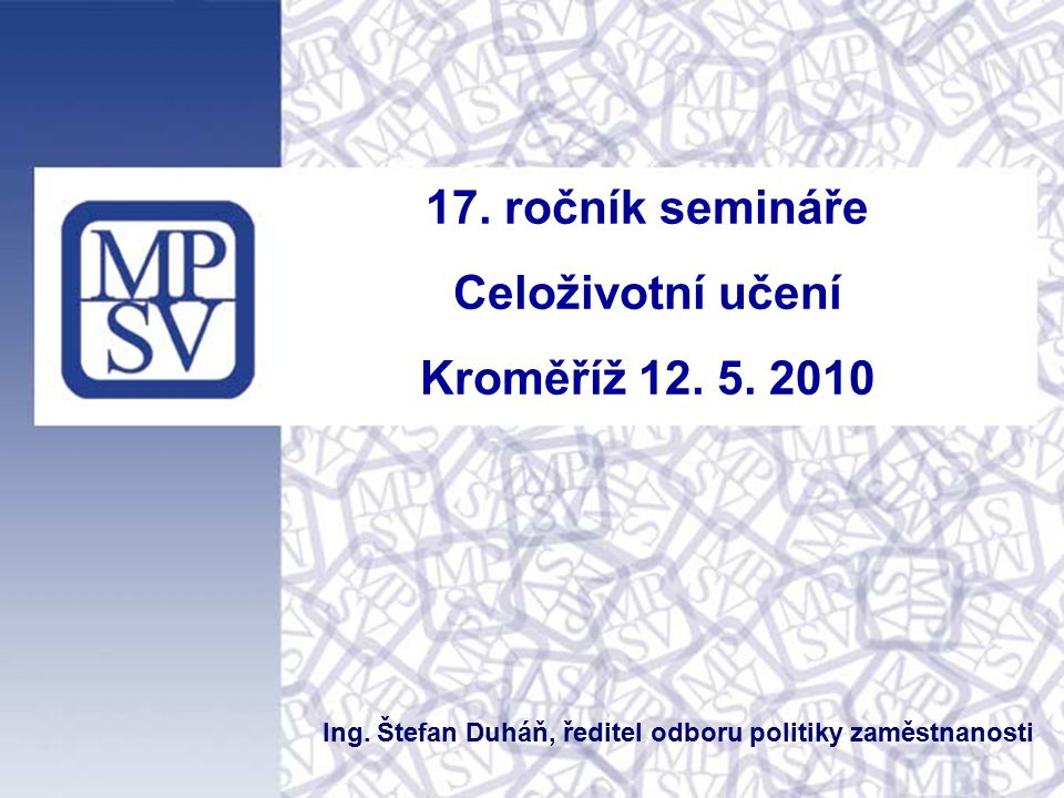 2 Obsah - MPSV a oblast dalšího vzdělávání - Konkrétní projekt(y)