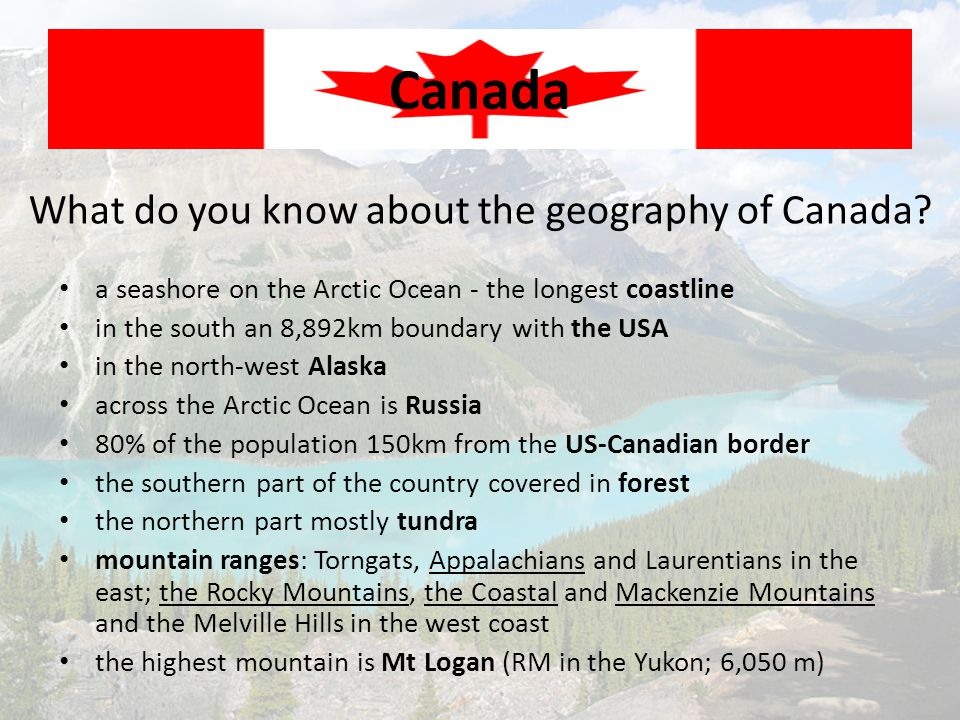 What do you know about the geography of Canada.