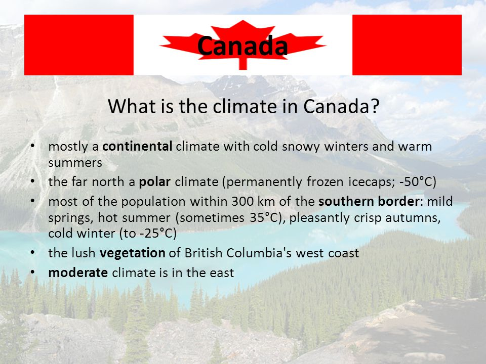 What about the west of Canada.