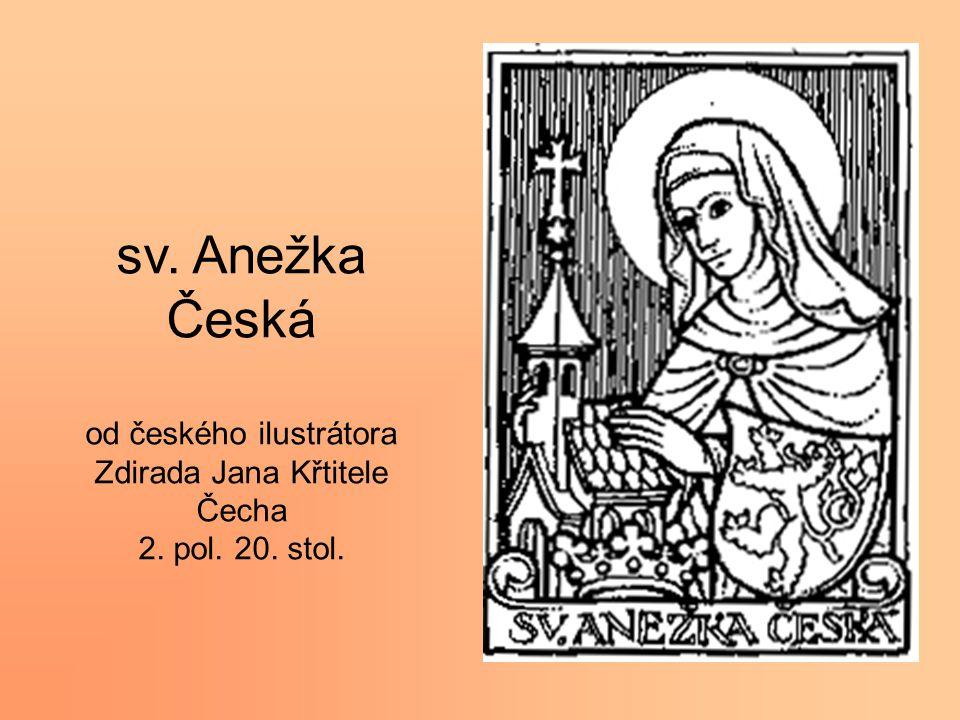 sv. Anežka Česká od českého ilustrátora Zdirada Jana Křtitele Čecha 2. pol. 20. stol.