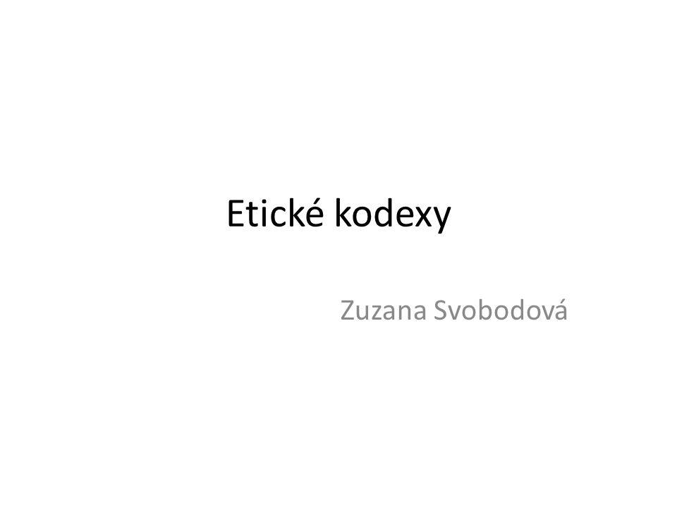 Etické kodexy Zuzana Svobodová