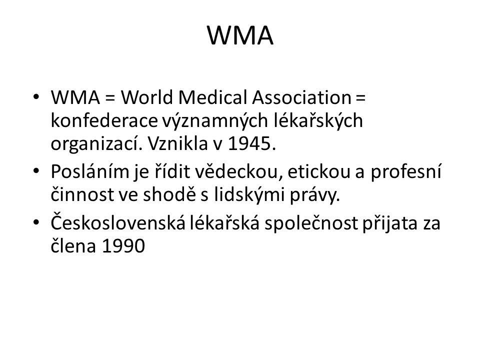 WMA WMA = World Medical Association = konfederace významných lékařských organizací.