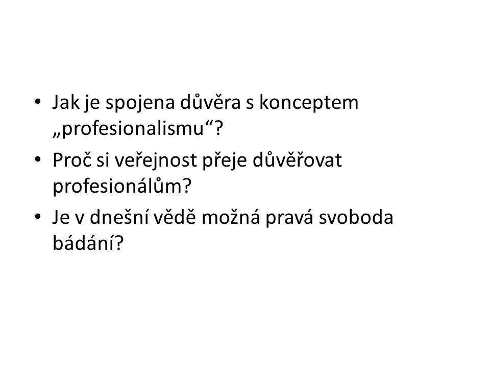 """Jak je spojena důvěra s konceptem """"profesionalismu ."""