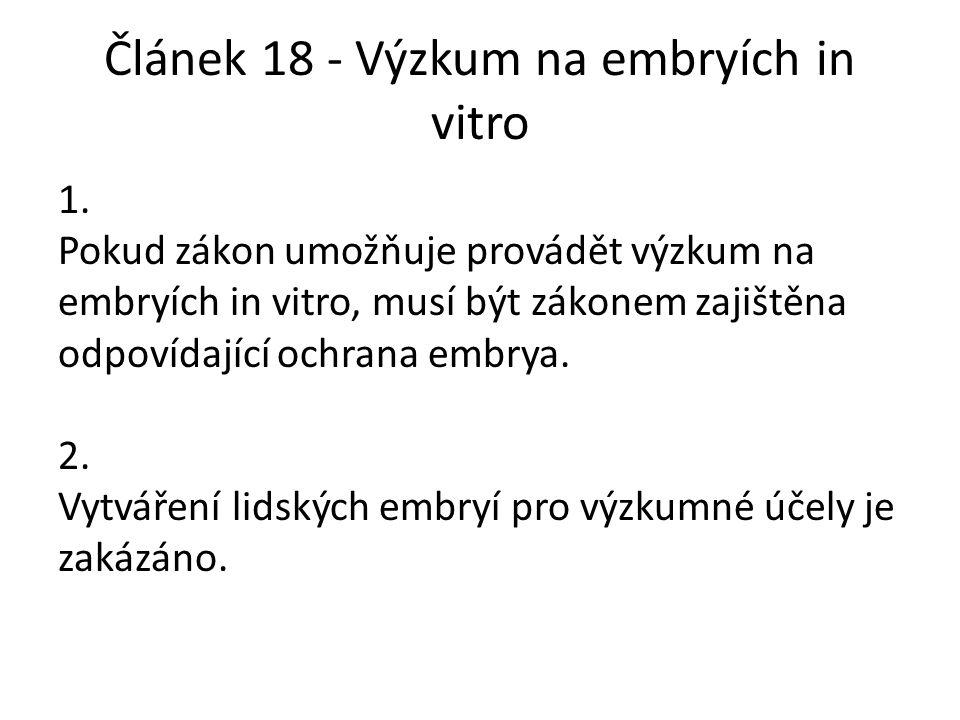 Článek 18 - Výzkum na embryích in vitro 1.