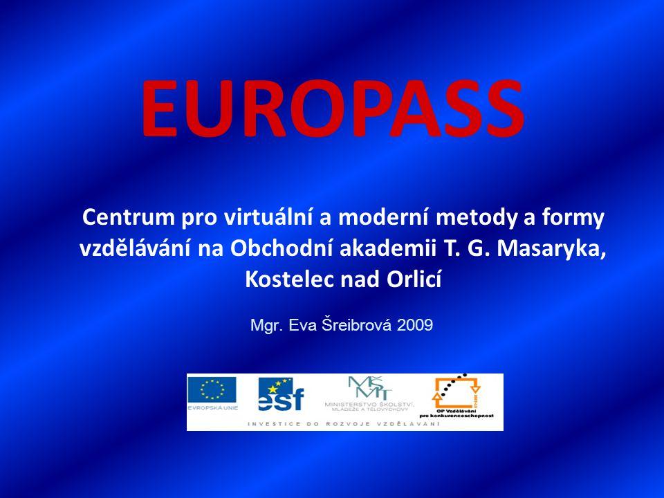 EUROPASS Centrum pro virtuální a moderní metody a formy vzdělávání na Obchodní akademii T.