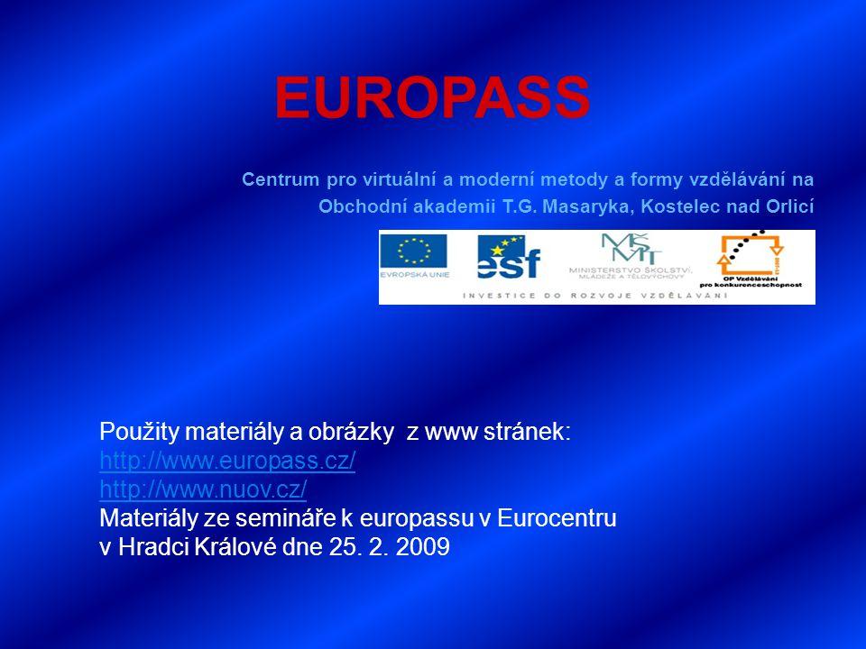 EUROPASS Centrum pro virtuální a moderní metody a formy vzdělávání na Obchodní akademii T.G.